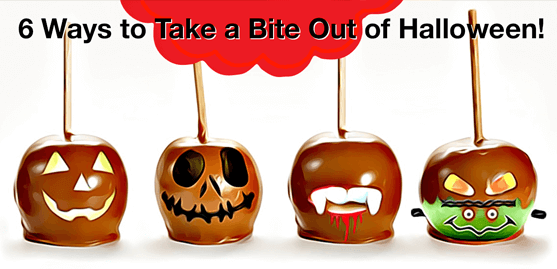 6 Ways to Take a Bite Out of Halloween!