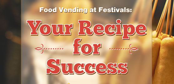 Food Vending at Festivals: Your Recipe for Success