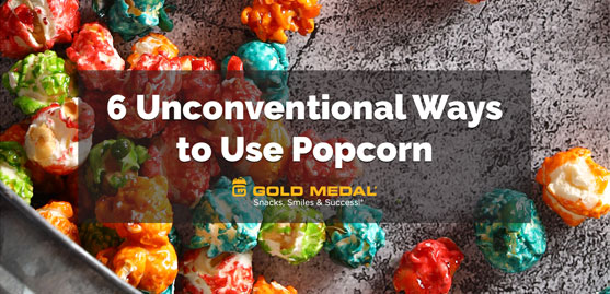 6 Unconventional Ways to Use Popcorn