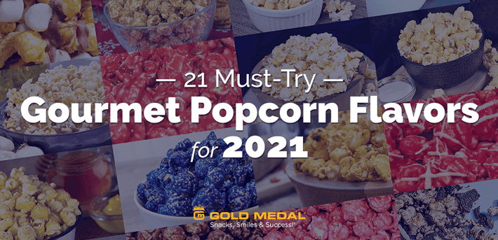 21 Must-Try Gourmet Popcorn Flavors for 2021