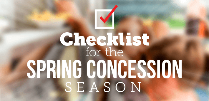 Checklist For The Spring Concession Season