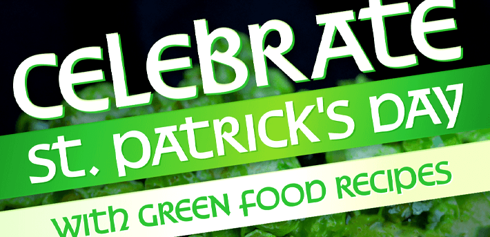 Celebrate St. Patrick's Day with Green Food Recipes