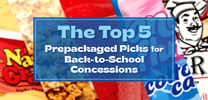 The Top 5 Prepackaged Picks for Back-to-School Concessions