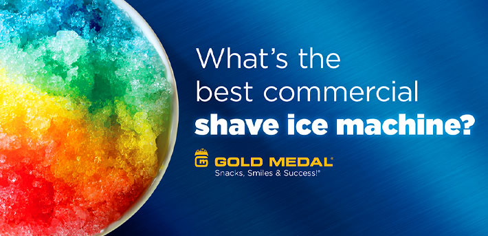What's the Best Commercial Shave Ice Machine?