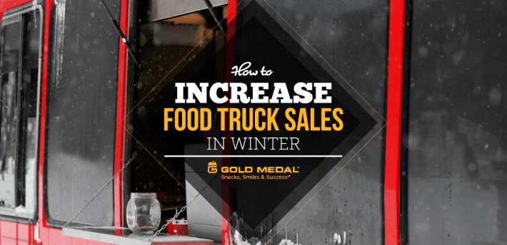 How to Increase Food Truck Sales in Winter