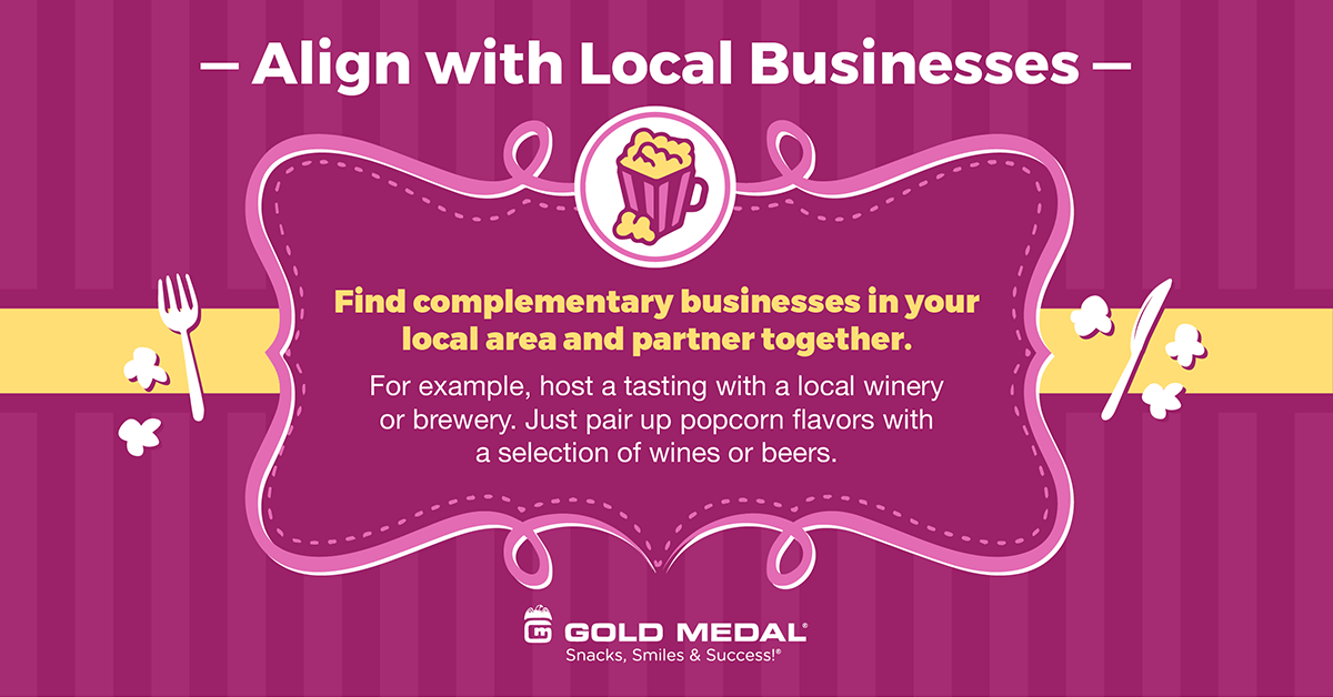 7 – Align with Local Businesses.