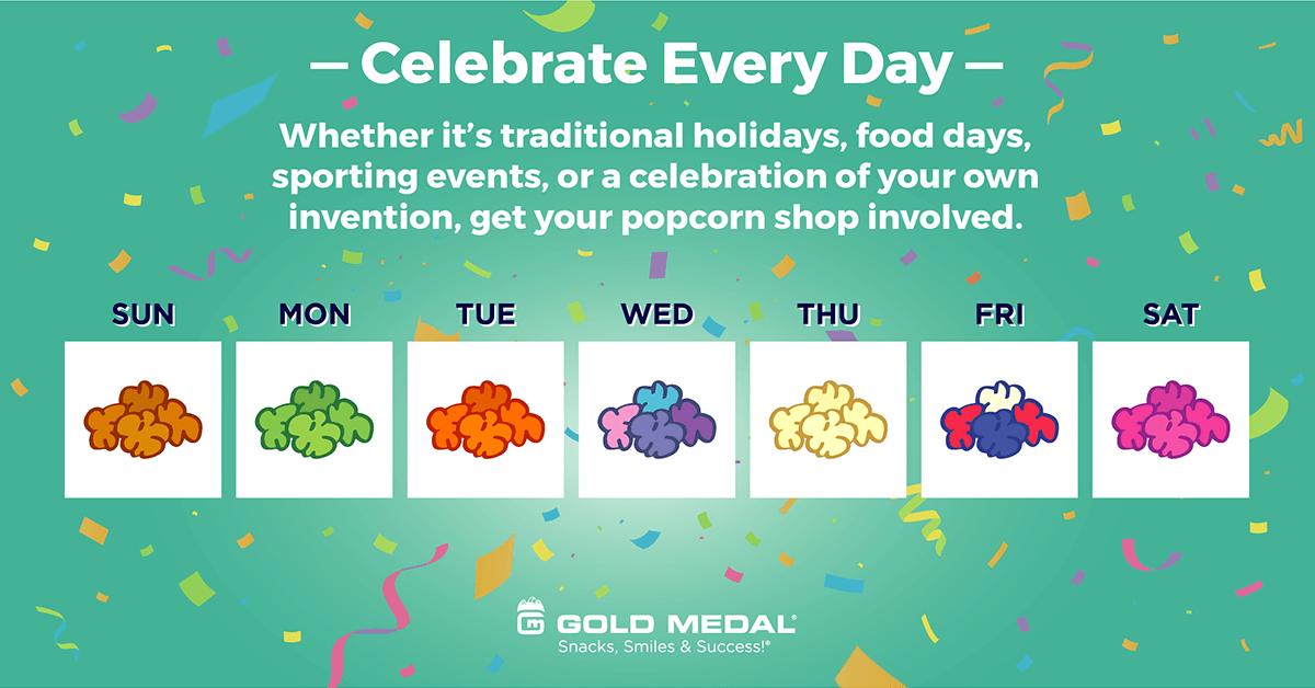 5 – Celebrate Every Day!