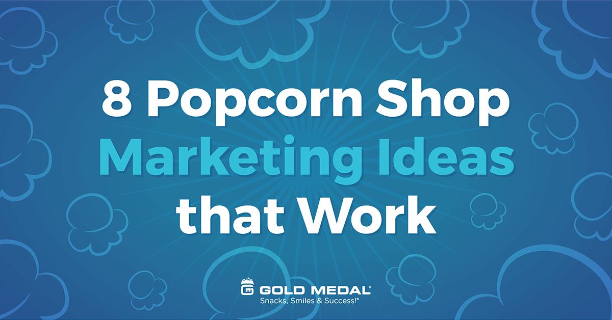 8 Popcorn Shop Marketing Ideas that Work