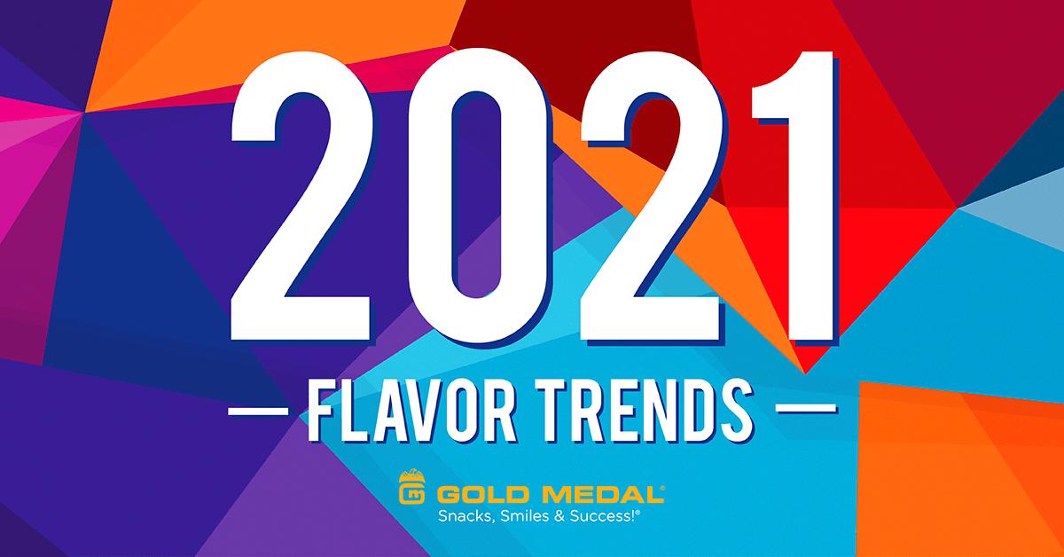 2021 Flavor Trends