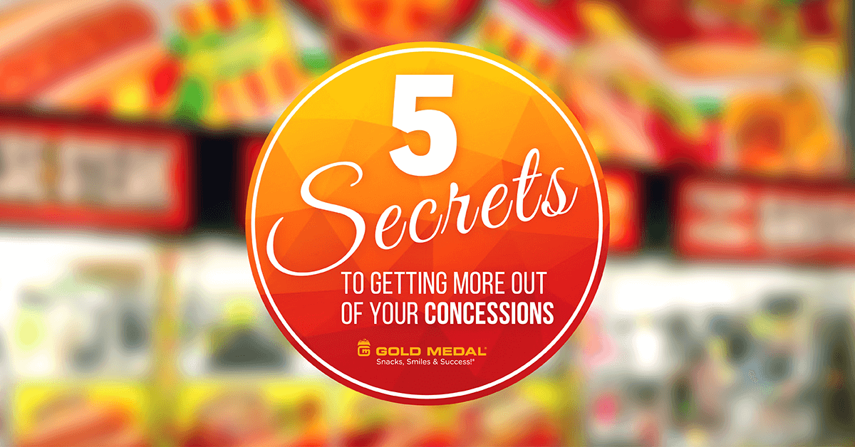 5 Secrets to Getting More Out of Your Concessions