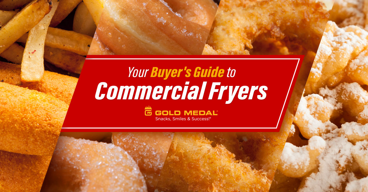 Your Buyer's Guide to Commercial Fryers