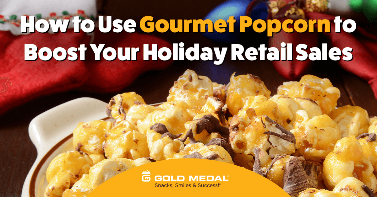 Boost Holiday Sales with Gourmet Popcorn