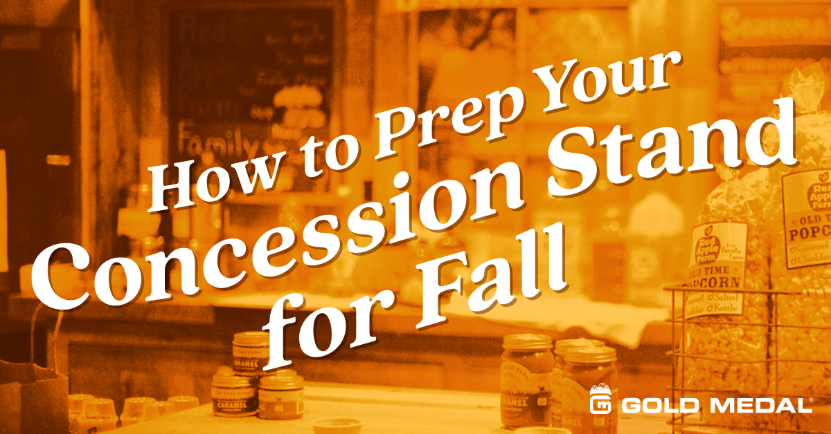How to Prep Your Concession Stand for Fall
