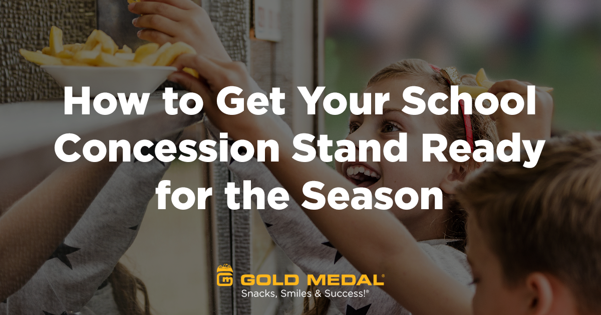 How to Get Your School Concession Stand Ready for the Season