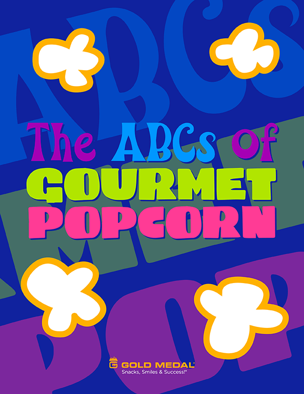 Gold Medal's The ABCs of Gourmet Popcorn