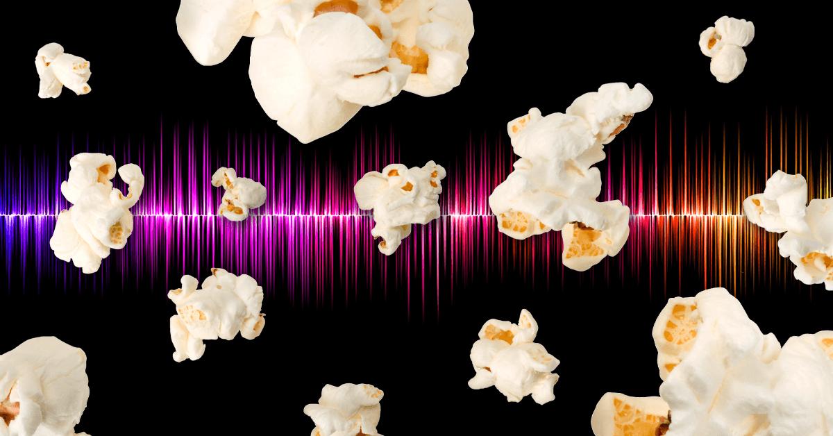 Sound of Popcorn