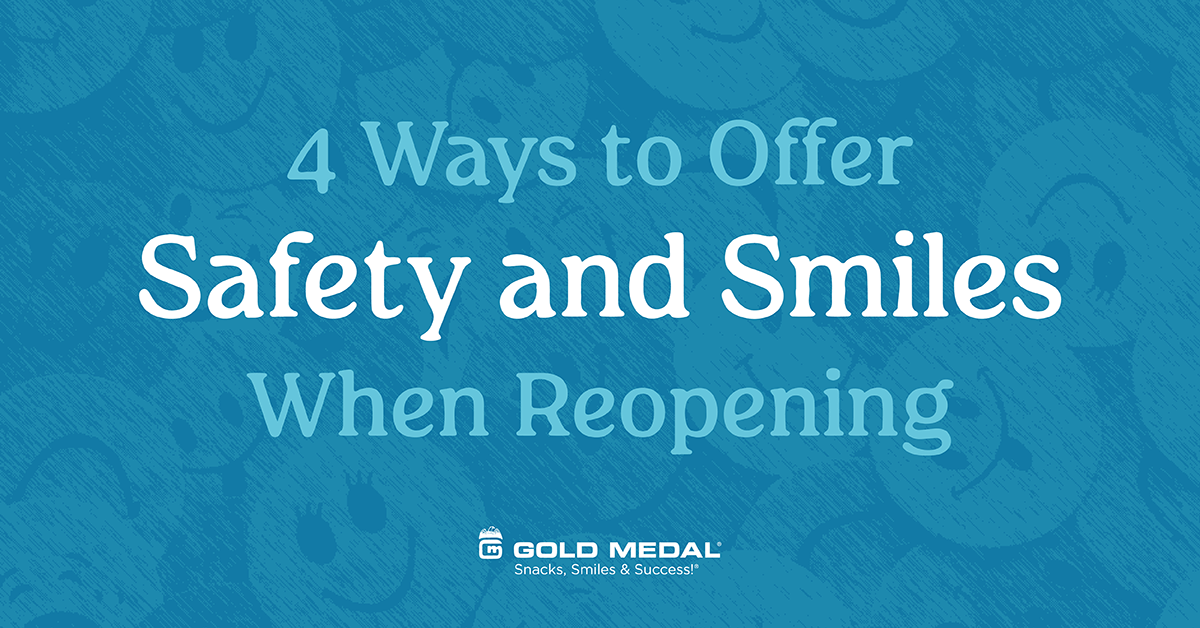 4 Ways to Offer Safety and Smiles When Reopening