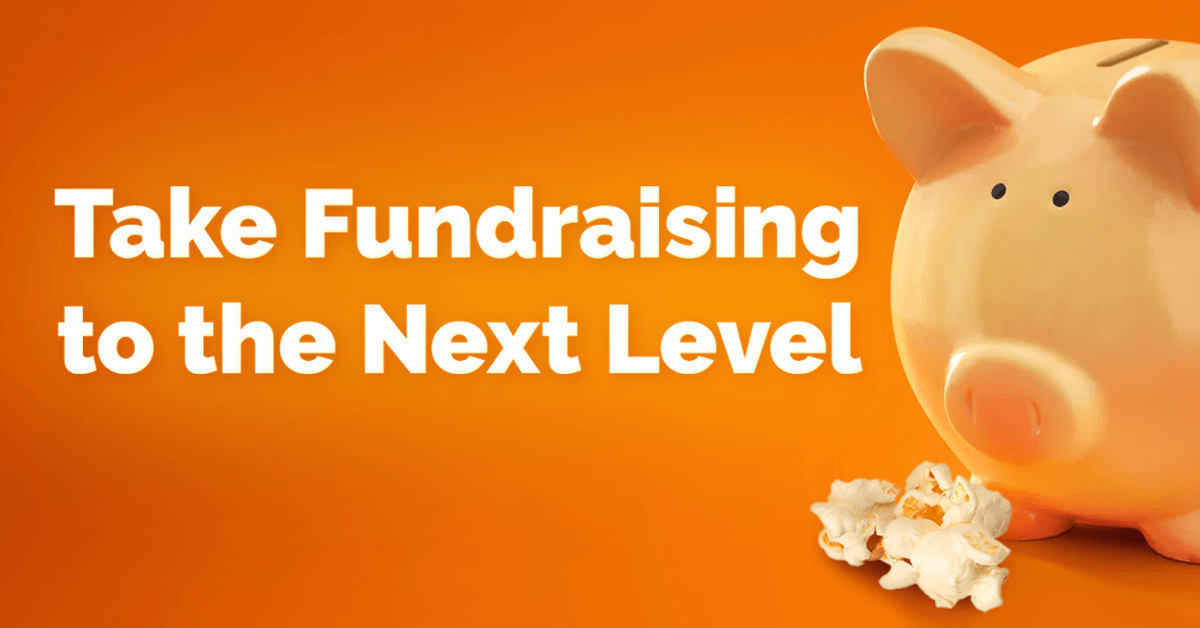 How to Take Fundraising to the Next Level