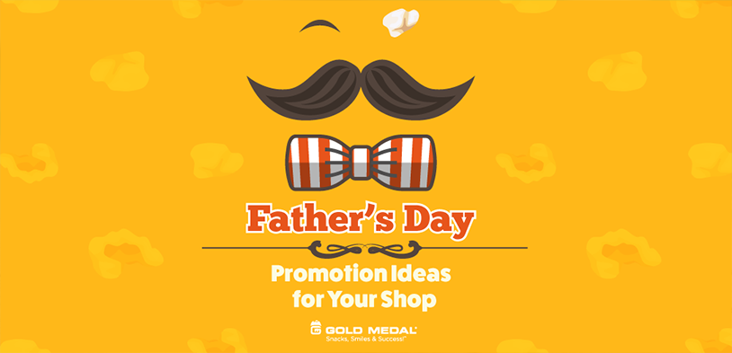 Father's Day Promotion Ideas for Your Shop