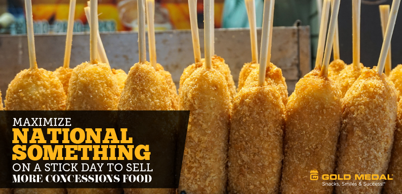 National Something on a Stick Day